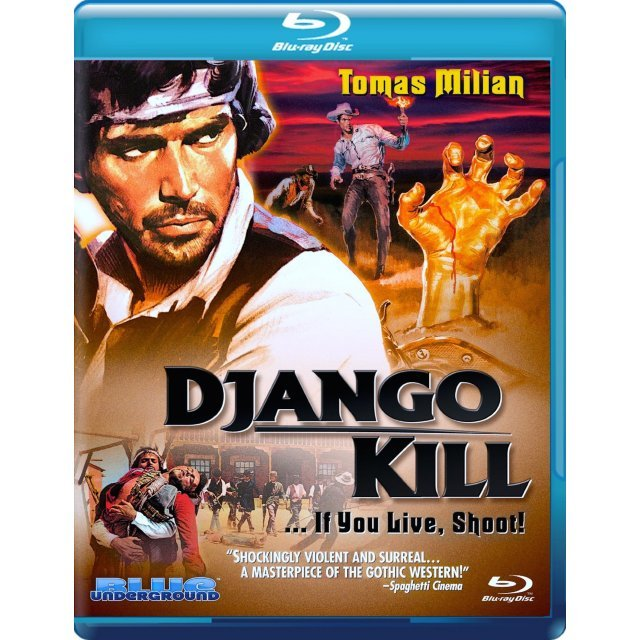 Django, Kill... If You Live, Shoot!