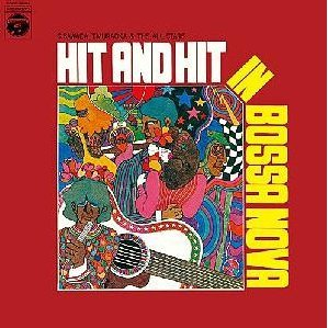 Hit And Hit In Bossa Nova