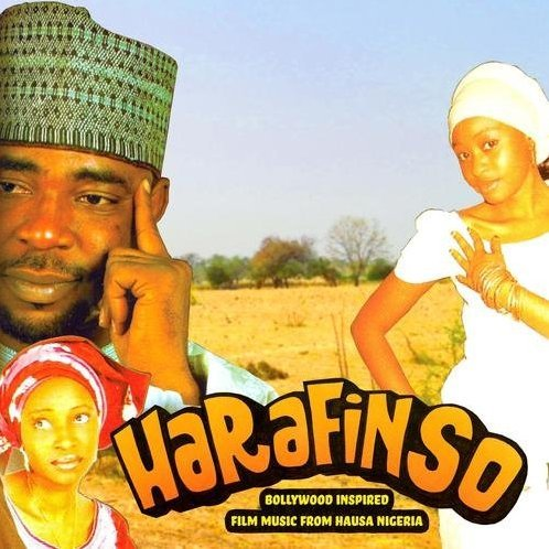 Harafinso - Bollywood Inspired Film Music From Hausa Nigeria