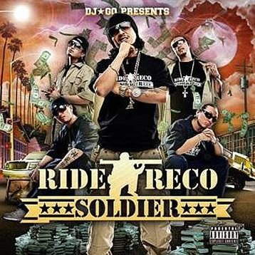 Dj Go Presents - Ride Reco Soldier