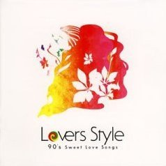Lovers Style - 90's Sweet Love Songs