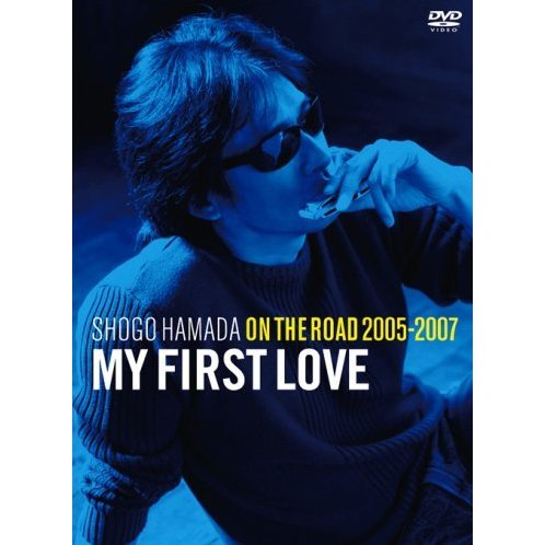 On The Road 2005-2007: My First Love [Limited Edition]