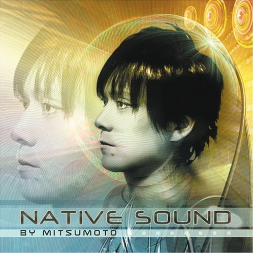 Native Sound By Mitsumoto