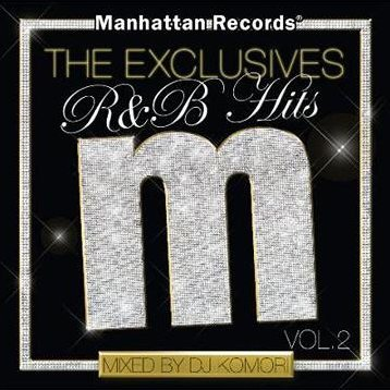 Manhatta Records The Excluslves R&b Hits Vol.2