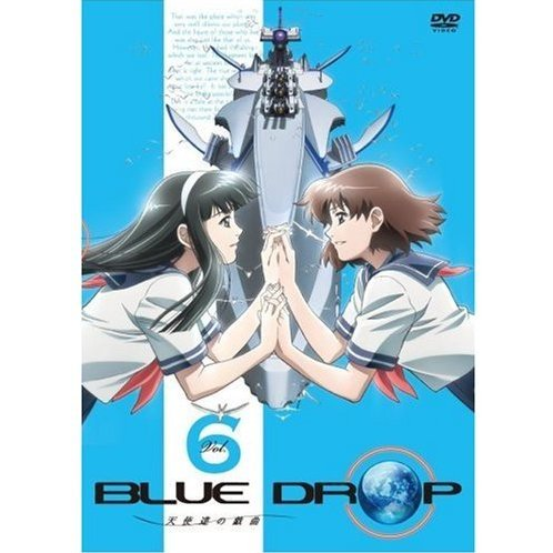 Blue Drop Tenshi Tachi No Gikyoku Vol.6 [DVD+CD Limited Edition]