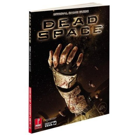 Dead Space: Prima Official Game Guide