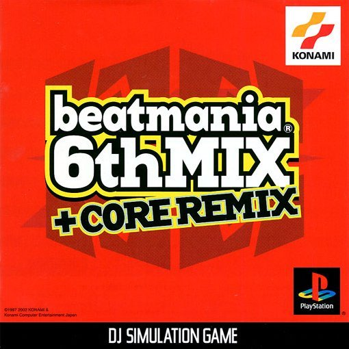 beatmania 6th Mix + Core Remix