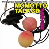 Web Radio Momotto Talk Perfect CD 3 Momotto Talk CD Kentaro Ito Ban