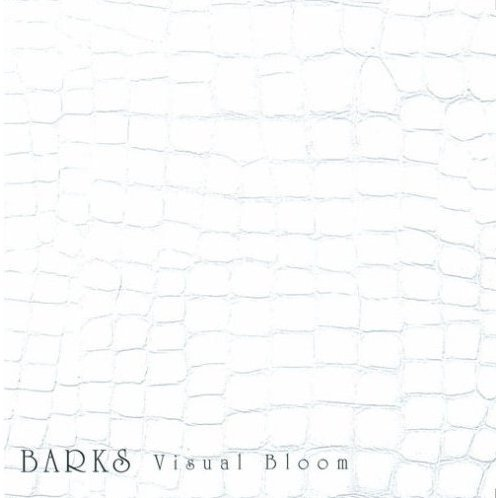 Barks - Visual Bloom