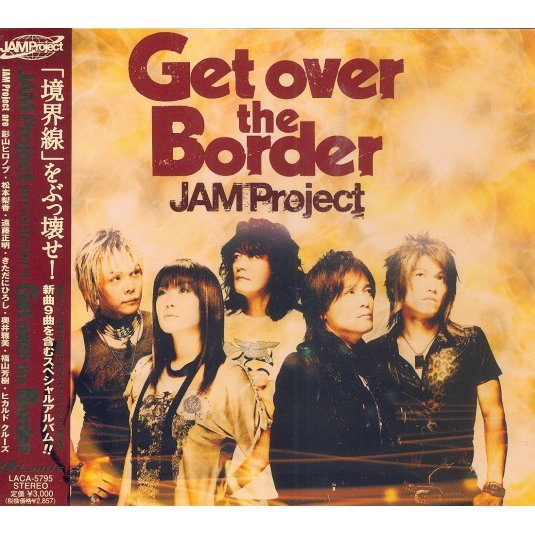 Jam Project Best Collection VI - Get Over The Border