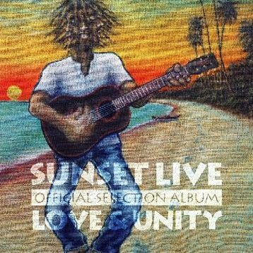 Sunset Live On Official Album - Love And Unity
