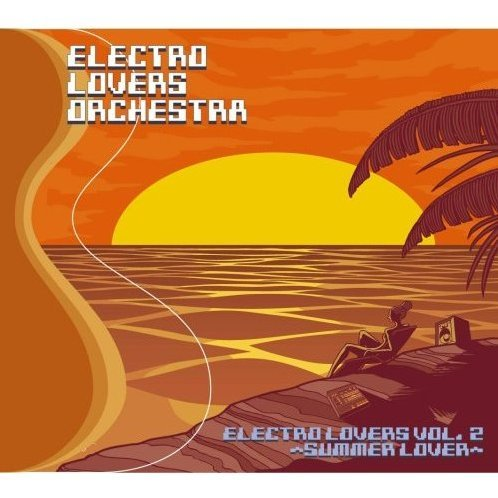 Electro Lovers Orchestra / Electro Lovers Vol.2 - Summer Lover