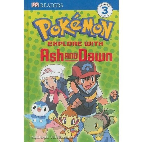 Explore with Ash and Dawn (Level 3 Readers) (Hardcover)