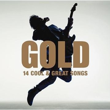 Gold - 15 Cool & Great Songs