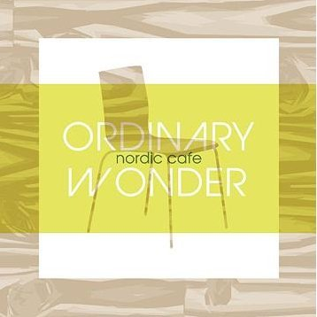 Ordinary Wonder - Nordic Cafe