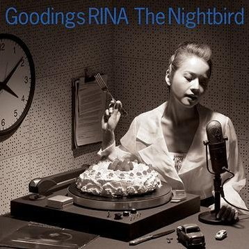 The Nightbird - Goodings Rina Nonstop Covers