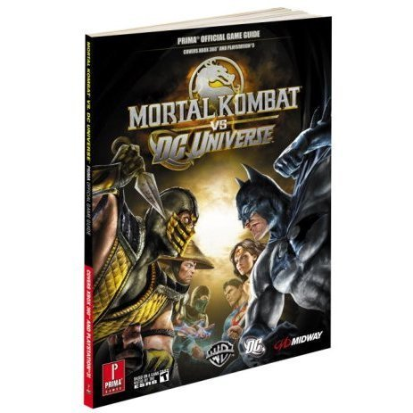 Mortal Kombat vs. DC Universe: Prima Official Game Guide