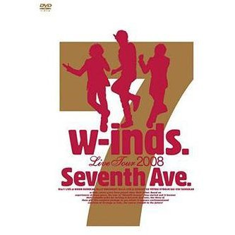W-inds. Live Tour 2008 Seventh Ave
