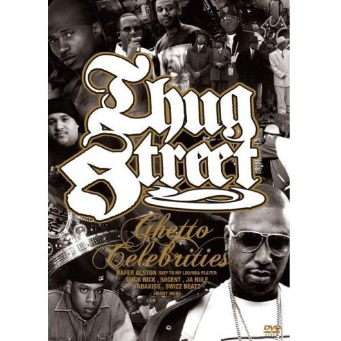Thug Street - Ghetto Celebrities [DVD+CD]