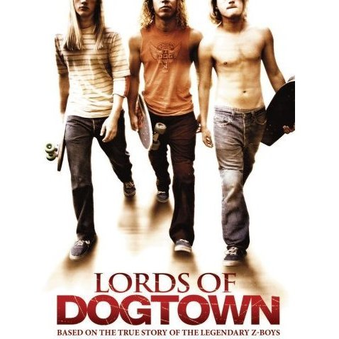 Lords Of Dog Town [Limited Pressing]
