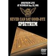 Spectrum Live At Budokan Sep 22 1981 Never Can Say Good-bye [Limited Pressing]