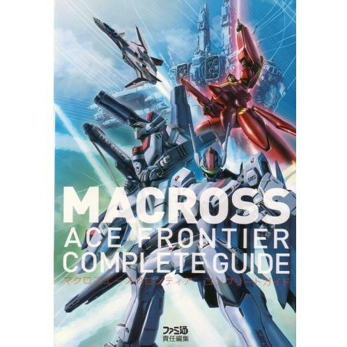 Macross Ace Frontier Complete Guide