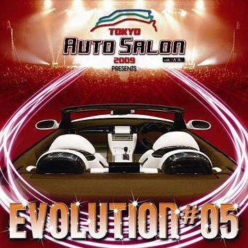 Tokyo Auto Salon 2009 Presents Evolution 05 [CD+DVD]