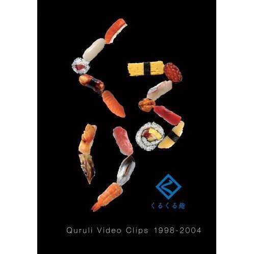 Kurukuru Zushi - Quruli Video Clips 1998-2004 [Limited Edition]