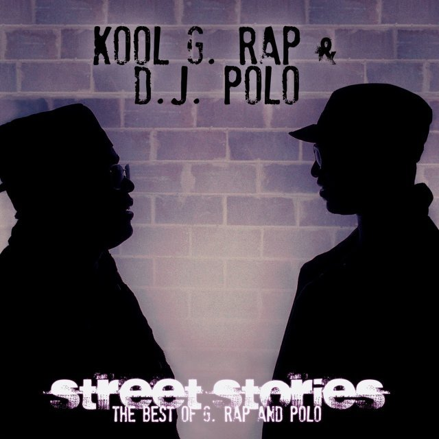 Street Stories : The Best Of G. Rap And Polo