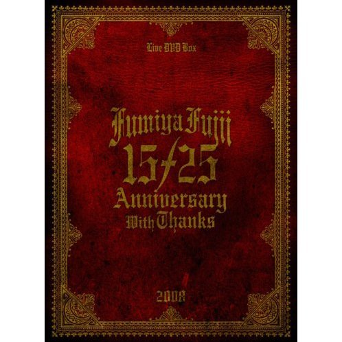15 / 25 Annniversary With Thanks - Live DVD Box 2008 [Limited Edition]