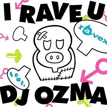 I Rave U Feat. DJ Ozma [CD+DVD]