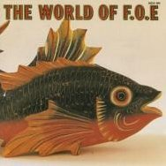 The World Of F.O.E [Limited Edition]