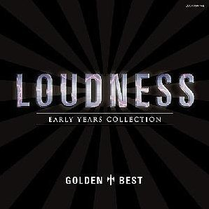 Golden Best Loudness - Early Years Collection