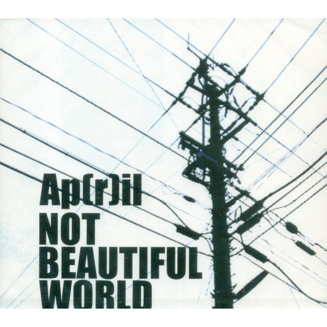 Not Beautiful World [Limited Edition]