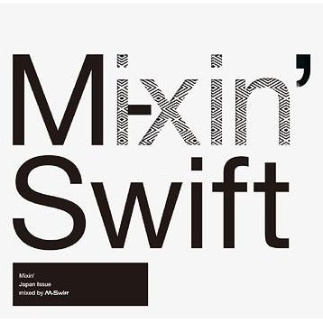 Mixin' Japan Issue Mixed By M-swift