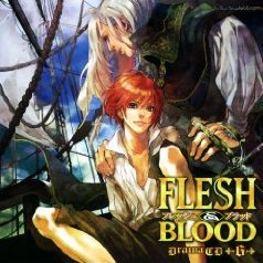 Flesh & Blood 6 (Lebeau Sound Collection Drama CD)