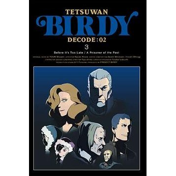 Birdy The Mighty / Ttsuwan Birdy Decode 02 3 [Limited Edition]
