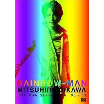 Mitsuhiro Oikawa One-Man Show Tour 08/09 Rainbow-Man