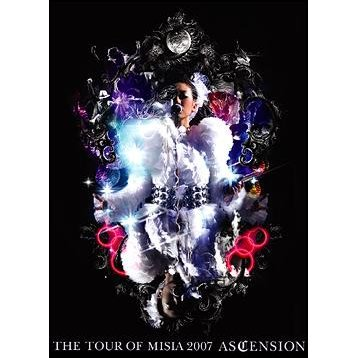 The Tour Of Misia 2007 Ascension [Limited Pressing]