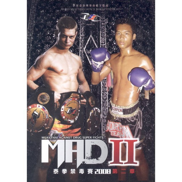 Mad II Muay Thai Against Drug Super Fights