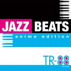 Jazz Beats - Anime Edition