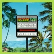 Reggae Zion 5th Anniversary Official Mix CD - The Best Mix
