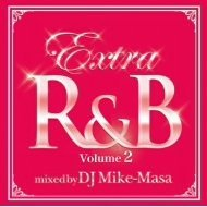 Extra R&B Vol.2 Mixed By Dj Mike-masa