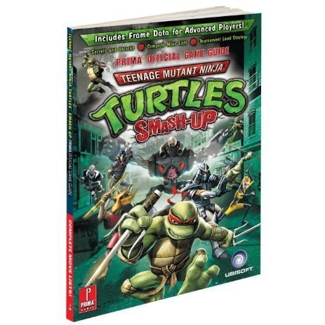Teenage Mutant Ninja Turtles Smash-Up Prima Official Guide