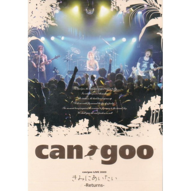 Can / Goo Live 2009 Kimi Ni Aitai - Returns