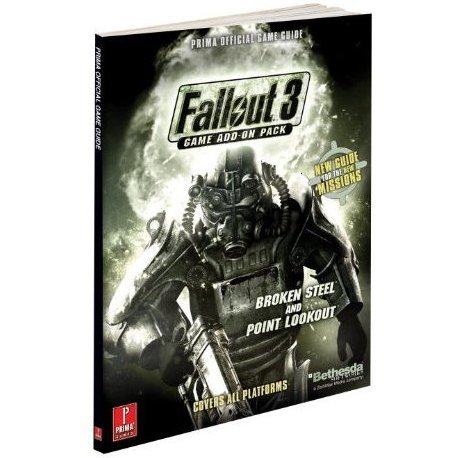 Fallout 3 Expansion Pack: Broken Steel / Point Lookout Prima Official Guide
