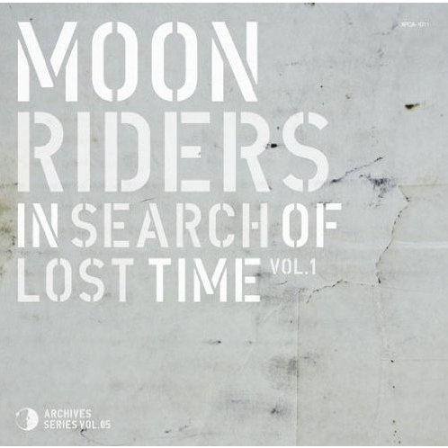 Moonriders In Search Of Lost Time Vol.1