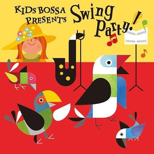 Kids Bossa Presents Swing Party