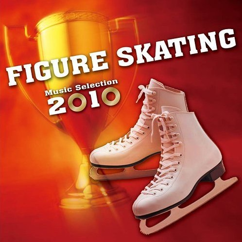 Figure Skating Music Selection 2010