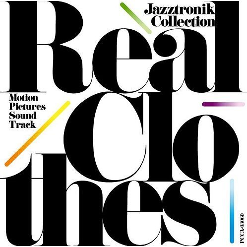 Real Clothes - Motion Pictures Soundtrack / Jazztronik Collection